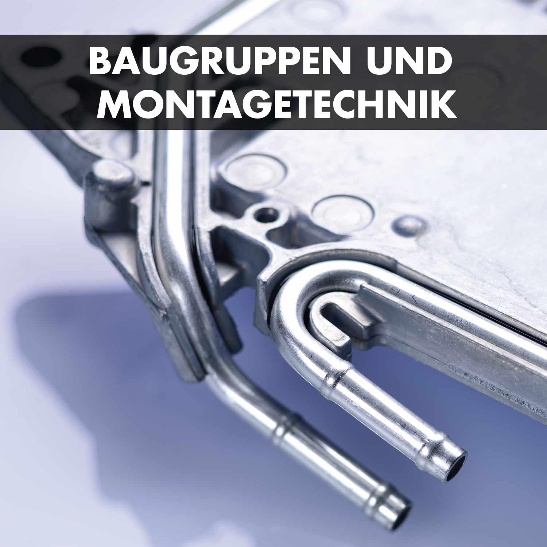 Baugruppen und Montagetechnik